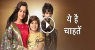 Yeh Hai Chahatein Star Plus Drama Serial